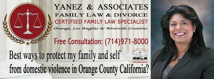 Best ways to protect my family and self from domestic violence in Orange County California
