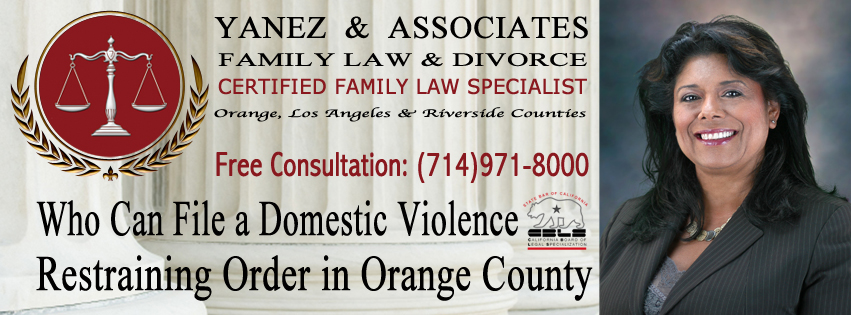 Who Can File a Domestic Violence Restraining Order in Orange County